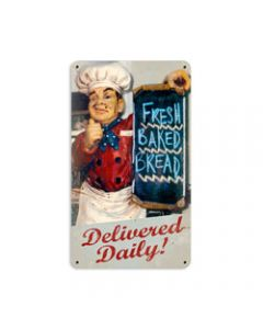Fresh Bread, Home and Garden, Metal Sign, 8 X 14 Inches