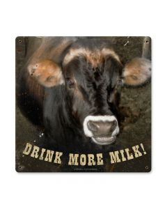 Drink More Milk, Home and Garden, Metal Sign, 12 X 12 Inches