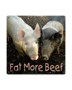 Eat More Beef, Home and Garden, Metal Sign, 12 X 12 Inches
