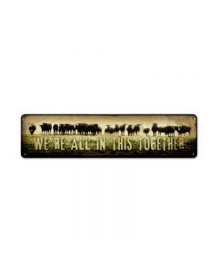 All Together, Home and Garden, Metal Sign, 20 X 5 Inches