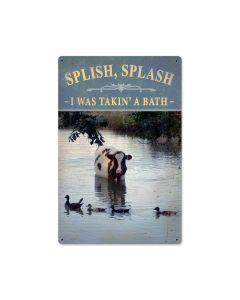 Splish Splash, Home and Garden, Metal Sign, 12 X 18 Inches