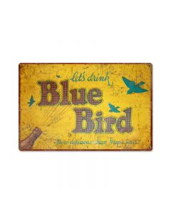 Blue Bird Drink, Home and Garden, Metal Sign, 18 X 12 Inches