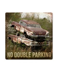 No Double Parking, Automotive, Metal Sign, 12 X 12 Inches