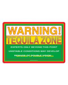 TEQUILA ZONE, Featured Artists/Ron Berg, Metal Sign, 18 X 12 Inches