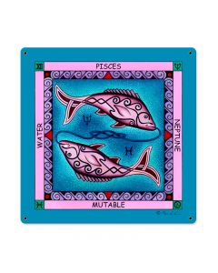 Pisces, Home and Garden, Metal Sign, 18 X 18 Inches