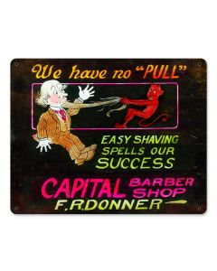 WE HAVE NO PULL, Nostalgic, Vintage Metal Sign, 15 X 12 Inches