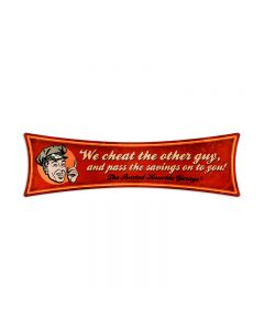 We Cheat The Other Guy, Automotive, Bowtie Metal Sign, 22 X 6 Inches