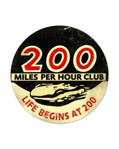 200 MPH, Automotive, Round Metal Sign, 28 X 28 Inches