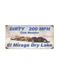 Dirty 200MPH, Automotive, Vintage Metal Sign, 24 X 12 Inches