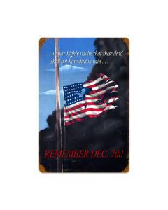 Remember Dec 7th, Allied Military, Vintage Metal Sign, 18 X 12 Inches