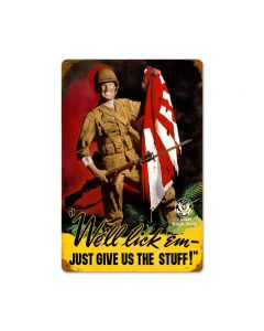 We'll Lick 'Em, Allied Military, Vintage Metal Sign, 18 X 12 Inches
