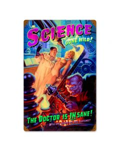 Science Gone Wild, Pinup Girls, Vintage Metal Sign, 12 X 18 Inches