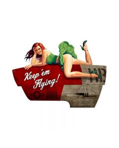 Keep em Flying XL, Pinup Girls, Custom Metal Shape, 35 X 25 Inches