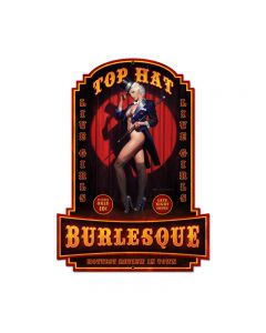 Top Hat Burlesque, Pinup Girls, Custom Metal Shape, 13 X 18 Inches