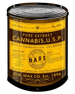 "Dabs, Wax, Ocean Beach Dabs Company, Cannabis Fluid Extract,  Medicine, Poison, 100% Natural Cannabis Extract, Oil Can Metal Sign 14""x20"""