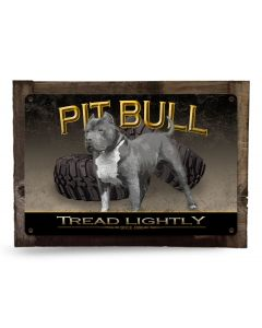 "Tread Lightly Blue Pit Bull, Red Pit Bull, Puppy Pit Bull Metal Sign 18""x 12"""
