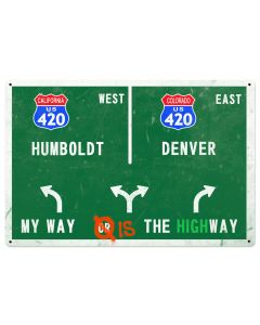 My way or the Highway USA, Denver Colorado, Humboldt California, Portland Oregon, Seatle  Washington