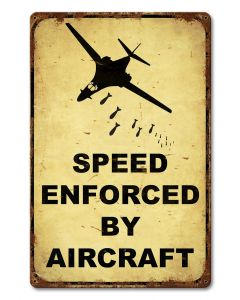 Speed Enforced By Aircraft Vintage Sign, New Products, Metal Sign, Wall Art, 12 X 18 Inches