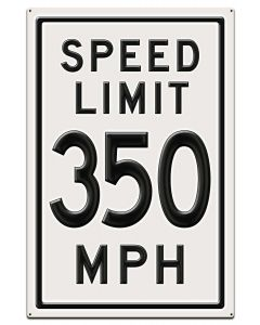 350 Speed Limit, Automotive, Metal Sign, Wall Art, 28 X 42 Inches