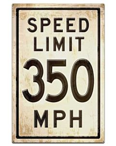 350 Speed Limit Grunge, Automotive, Metal Sign, Wall Art, 28 X 42 Inches