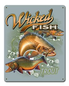 Trout Wicked Fishing Vintage Sign, Barn and Country, Metal Sign, Wall Art, 12 X 15 Inches