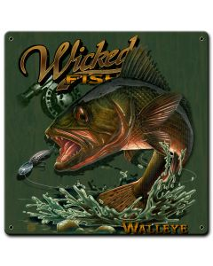 Walleye Wicked Fishing Vintage Sign, Barn and Country, Metal Sign, Wall Art, 12 X 12 Inches