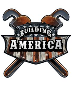 BUILDING AMERICA WRENCH Vintage Sign, Humor, Metal Sign, Wall Art, 18 X 18 Inches