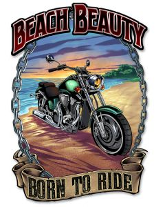 Motorcycle on the Beach, Roadside Attractions, Metal Sign, Wall Art, 12 X 18 Inches