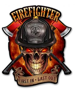 Fire Fighter Skull First In Last Out Vintage Sign, Roadside Attractions, Metal Sign, Wall Art, 17 X 14 Inches