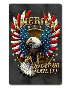 America Love It Or Leave It, Roadside Attractions, Metal Sign, Wall Art, 12 X 18 Inches