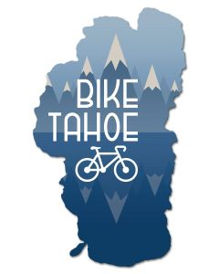 Bike Tahoe, Travel, Metal Sign, Wall Art, 18 X 30 Inches