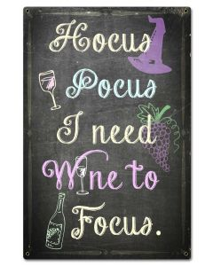 Hocus Pocus I Need Wine Vintage Sign, Bar and Alcohol , Metal Sign, Wall Art, 16 X 24 Inches