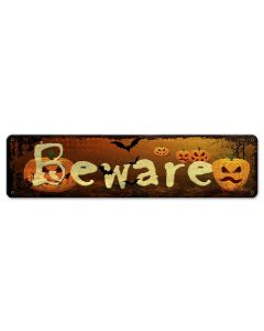 Beware Vintage Sign, Halloween, Metal Sign, Wall Art, 20 X 5 Inches