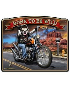 3-D Bone To Be Wild Vintage Sign, 3-D, Metal Sign, Wall Art, 24 X 16 Inches