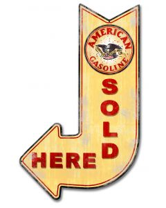American Gasoline Sold Here Arrow, Oil & Petro, Metal Sign, Wall Art, 15 X 24 Inches