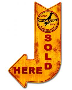 400 Aviation Dry Sold Here Arrow, Aviation, Metal Sign, Wall Art, 15 X 24 Inches
