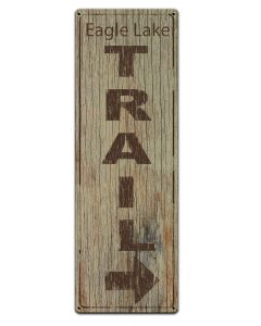 Hiking Eagles Lake Trail, Barn and Country, Metal Sign, Wall Art,  X  Inches