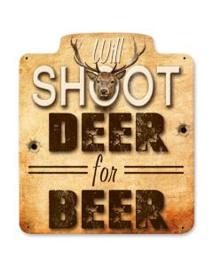 Will Shoot For Beer Vintage Sign, Man Cave, Metal Sign, Wall Art, 12 X 12 Inches