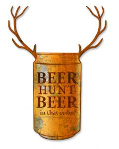 Beer Hunt Beer In That Order Vintage Sign, Man Cave, Metal Sign, Wall Art, 19 X 13 Inches