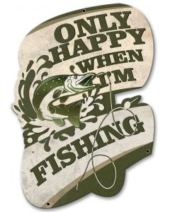 Only Happy When I'm Fishing Vintage Sign, Barn and Country, Metal Sign, Wall Art, 20 X 14 Inches