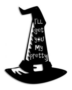 Witch's Hat I'll Get You Vintage Sign, Halloween, Metal Sign, Wall Art, 14 X 17 Inches