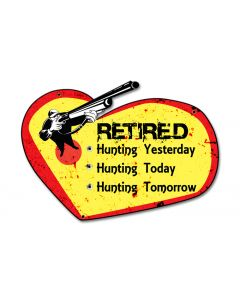 Retired Hunting Yesterday Vintage Sign, Barn and Country, Metal Sign, Wall Art, 20 X 12 Inches