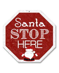 Santa Stop Here Vintage Sign, Seasonal, Metal Sign, Wall Art, 16 X 16 Inches