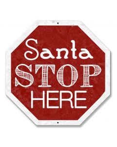 Santa Stop Here Words Vintage Sign, Seasonal, Metal Sign, Wall Art, 16 X 16 Inches