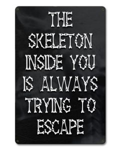 PTSB369 - SKELETON ESCAPE, Halloween, Metal Sign, Wall Art, 12 X 18 Inches