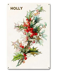 Holly Branch, Seasonal, Metal Sign, Wall Art, 12 X 18 Inches