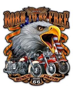 Born Free, New Products, Metal Sign, Wall Art, 30 X 35 Inches