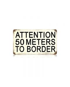 50 Meters To Border Vintage Sign, Military, Metal Sign, Wall Art, 14 X 8 Inches