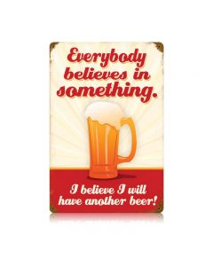 Believe Another Beer Vintage Sign, Man Cave, Metal Sign, Wall Art, 12 X 18 Inches