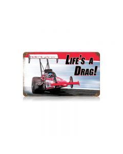 Lifes A Drag Vintage Sign, Transportation, Metal Sign, Wall Art, 14 X 8 Inches